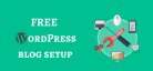 Free WordPress Blog Setup Service